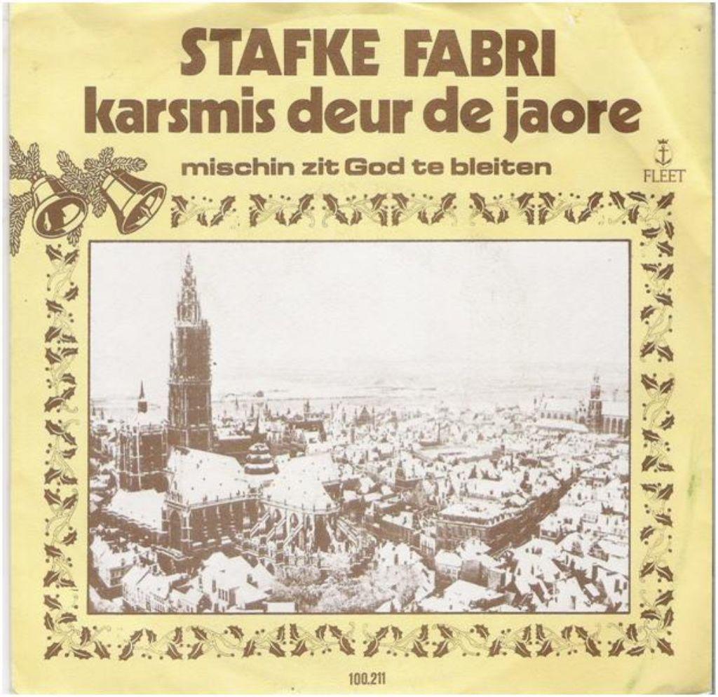 "STAFKE FABRI: ""Karsmis deur de joare""/STAFKE FABRI-SETJE!"