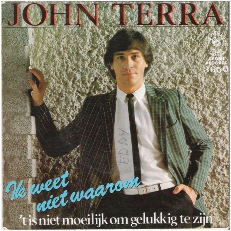 "JOHN TERRA: ""Ik weet niet waarom"" - Ned. Vert.!/JOHN TERRA-SETJ"