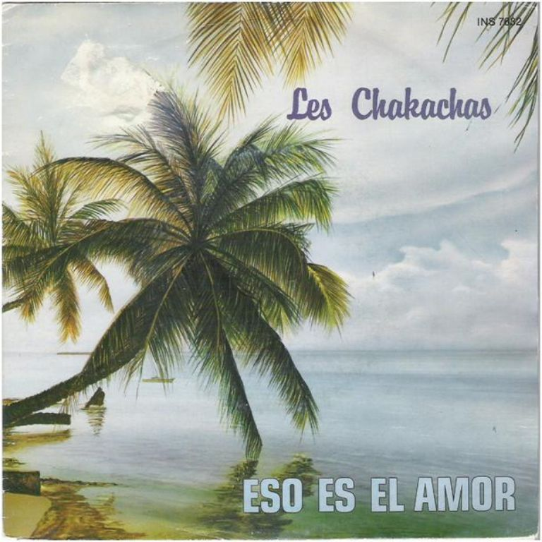 "LES CHAKACHAS: ""Eso es el amor"" (+ SPAANS VINYLSINGLESET)"