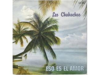 "Vinyl   Overige LES CHAKACHAS: ""Eso es el amor"" (+ SPAANS VINYLSINGLESET)"