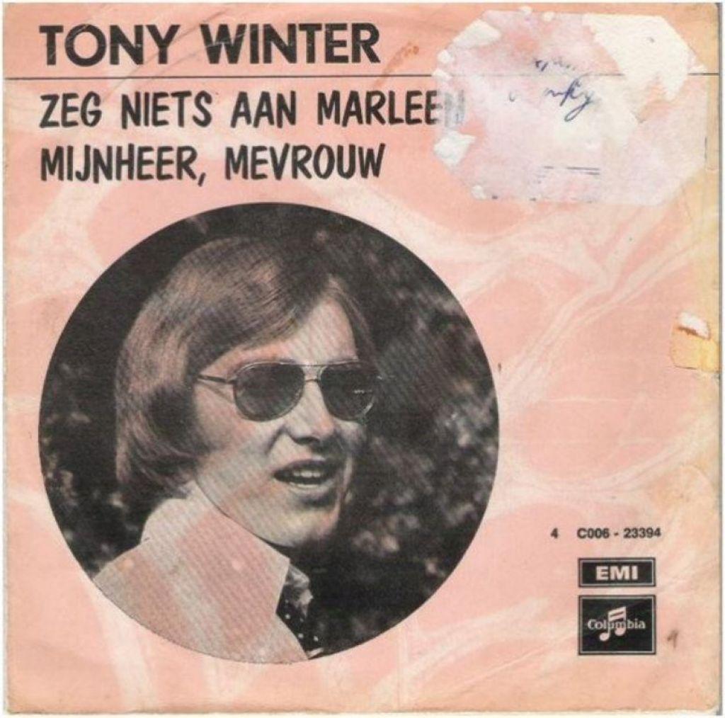 """TONY WINTER: """"Zeg niets aan Marleen""""/TONY WINTER-SETJE!"""
