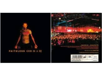 """FAITHLESS: """"God is a DJ"""""""