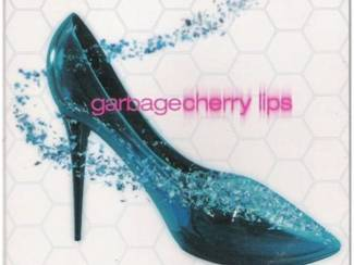 "GARBAGE: ""Cherry lips"""