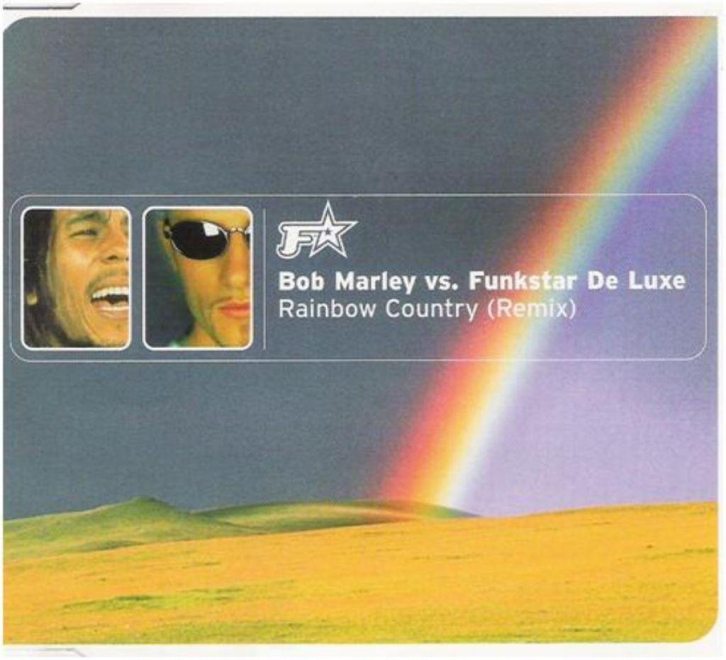 "BOB MARLEY vs. FUNKSTAR DE LUXE: ""Rainbow Country"" (Remix)"