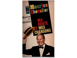 Maurice Chevalier - Ma route et mes chansons 1900-1950