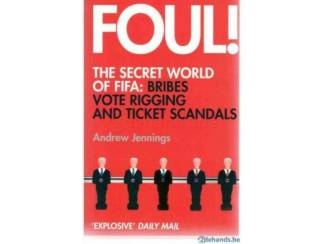 Thrillers Andrew Jennings - Foul!: The Secret World of FIFA